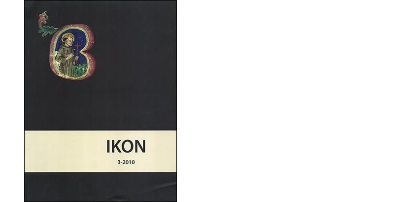 IKON 3 – 2010</br>Tema broja:<i>Franjevačka ikonografija</i>