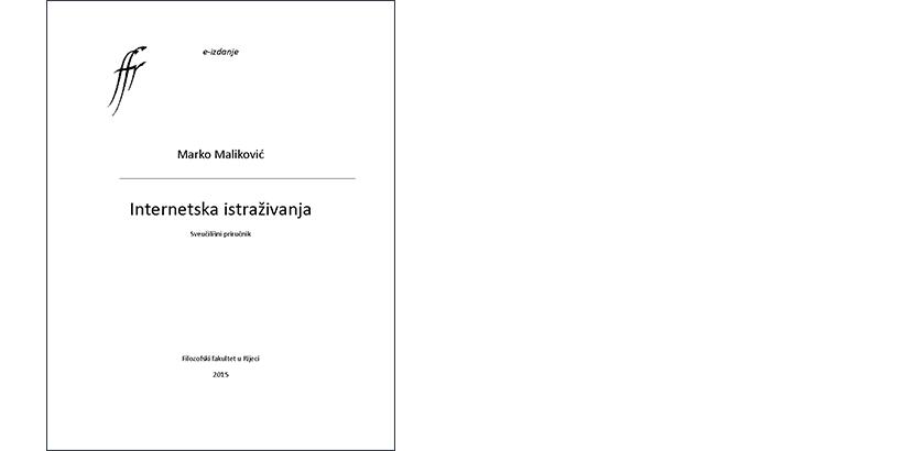 Marko Maliković </br>INTERNETSKA ISTRAŽIVANJA</br><i>Sveučilišni priručnik</i>