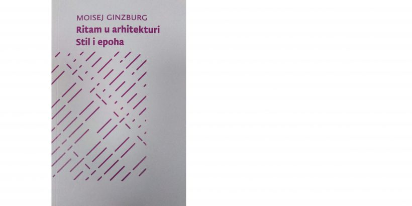 Moisej Gizburg </br>RITAM U ARHITEKTURI / STIL I EPOHA